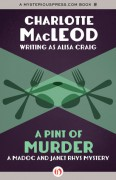 A Pint of Murder (A Madoc and Janet Rhys Mystery) - Alisa Craig,Charlotte MacLeod