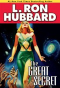 The Great Secret (Stories from the Golden Age) (Stories from the Golden Age) - L. Ron Hubbard