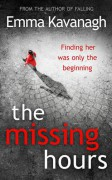 The Missing Hours - Emma Kavanagh