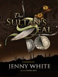 The Sultan's Seal - Jenny White,Nadia May