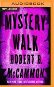 Mystery Walk - Robert McCammon