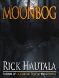 Moonbog - Rick Hautala