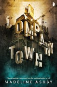 Company Town - Madeline Ashby