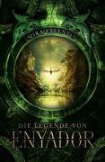 Die Legende von Enyador (Enyador-Saga 1) - Mira Valentin