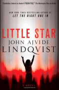 Little Star: A Novel - John Ajvide Lindqvist