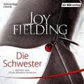 Die Schwester - Der Hörverlag,Petra Schmidt-Schaller,Joy Fielding