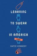 Learning to Swear in America - Katie Kennedy