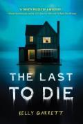 The Last to Die - Kelly Garrett