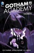 Gotham Academy Vol. 2: Calamity - Becky Cloonan,Brenden Fletcher,Karl Kerschl