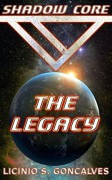 Shadow Core - The Legacy - Licinio Goncalves