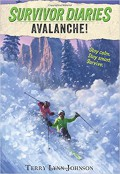 Avalanche! (Survivor Diaries) - Terry Lynn Johnson,Jani Orban