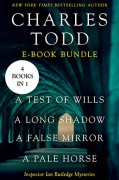 The Ian Rutledge Starter: A Test of Wills, A Long Shadow, A False Mirror, and A Pale Horse - Charles Todd