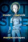 Inside the Outside - Martin Lastrapes