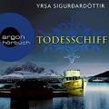 Todesschiff (Dóra Guðmundsdóttir 6) - Argon Verlag,Christiane Marx,Yrsa Sigurðardóttir