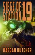 Siege of Station 19 - Raegan Butcher