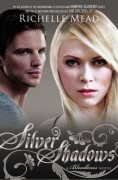 Silver Shadows - Richelle Mead
