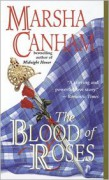 The Blood of Roses - Marsha Canham