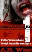 Deadlocked - A.R. Wise