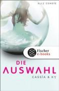 Die Auswahl (Cassia & Ky, #1) - Stefanie Schäfer,Ally Condie