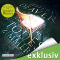 Todeszimmer (Lincoln Rhyme 10) - Jeffery Deaver