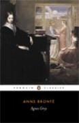 Agnes Grey - Angeline Goreau,Anne Brontë
