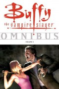 Buffy the Vampire Slayer Omnibus Volume 2: v. 2 - Scott Lobdell,Fabian Nicieza,Christopher Golden,Jeff Matsuda,Cliff Richards,Various