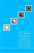The Dark Interval: Towards a Theology of Story - John Dominic Crossan
