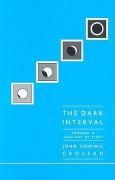 The Dark Interval: Towards a Theology of Story - John Dominic Crossan