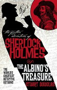 The Further Adventures of Sherlock Holmes: The Albino's Treasure - Douglas Stuart