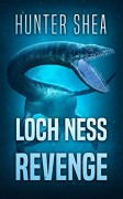 Loch Ness Revenge - Hunter Shea