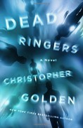 Dead Ringers: A Novel - Christopher Golden