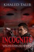 Incognito - Khaled Talib