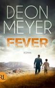 Fever: Roman - Stefanie Schäfer,Deon Meyer