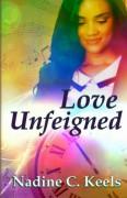 Love Unfeigned - Nadine C. Keels