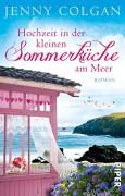 Hochzeit in der kleinen Sommerküche - Jenny Colgan