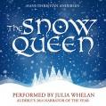 The Snow Queen - Julia Whelan,Hans Christian Andersen