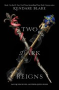 Two Dark Reigns - Kendare Blake