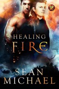 HEALING FIRE - Sean Michael