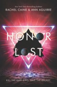 Honor Lost - Rachel Caine,Ann Aguirre
