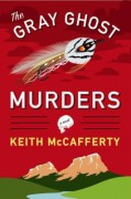 The Gray Ghost Murders - Keith McCafferty