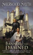 Banner of the Damned - Sherwood Smith