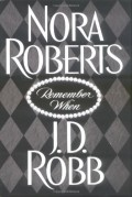 Remember When - J.D. Robb,Nora Roberts