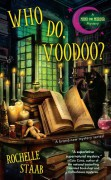Who Do, Voodoo? - Rochelle Staab