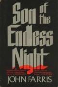 Son of the Endless Night - John Farris