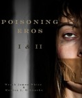 Poisoning Eros Book I & II - Monica J. O'Rourke,Wrath James White
