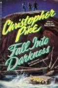 Fall into Darkness (Mass Market) - Christopher Pike