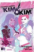 Kim & Kim Vol. 1 - Magdalene Visaggio,Eva Cabrera,Claudia Aguirre