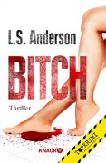Bitch: Thriller - Kevin J. Anderson