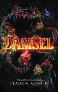 Damsel - Elana K. Arnold