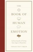 The Book of Human Emotion - Tiffany Watt-Smith